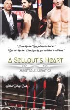 A Sellout's Heart  by xunstable_lunaticx