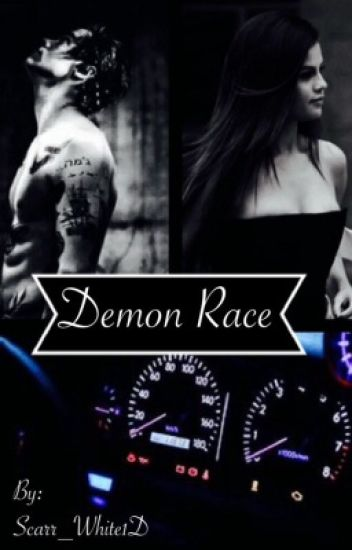 Demon Race (A Harry Styles & Selena Gomez fan fiction)