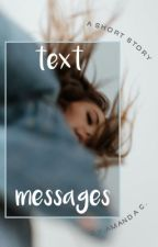 text messages (completed) by petticoatsonfire__