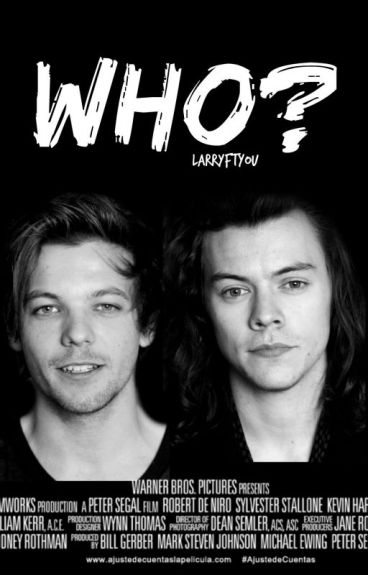 WHO?; larry {libro #1}
