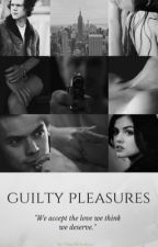 Guilty Pleasures || H.S. AU by FineMelodyxx