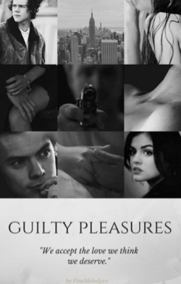 Guilty Pleasures || H.S. AU #Wattys2016