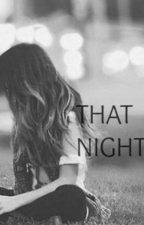 That night.. by Zahwa13