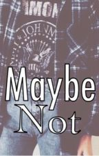 Maybe not /Austin Mahone by dr4maqueen