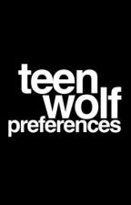 Teen Wolf Preferences by xTitania