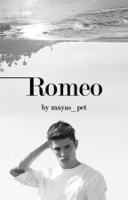 Romeo (#Wattys2016) by BADickau
