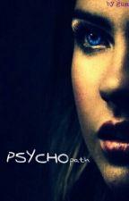 PSYCHOPATH II H.S D.O ( wolno pisane) by gumisiowa18