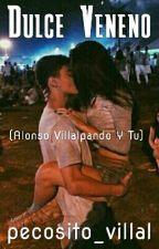 ||Dulce Veneno|| (Tres Temporadas) by pecosito_villal