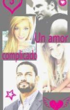 Un Amor Complicado ❤         ~ Terminada~ by Criaturita999