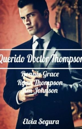 Querido Doctor Thompson [EDITADO 2015] by ElviaSegura