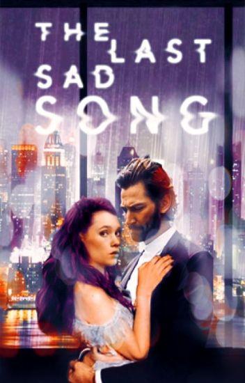 The Last Sad Song ( 1.5# Arcane Chronicles)