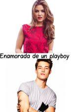 Enamorada de un playboy  °EDITANDO° by iWhoCares