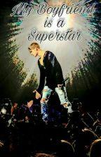My boyfriend is a superstar //Justin Bieber (Em edição) by polianesouza73