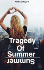 Tragedy Of Summer by twizzlers_