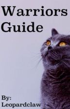 Warriors Guide by Leopardclaw