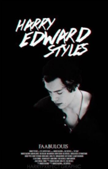 Harry Edward Styles.