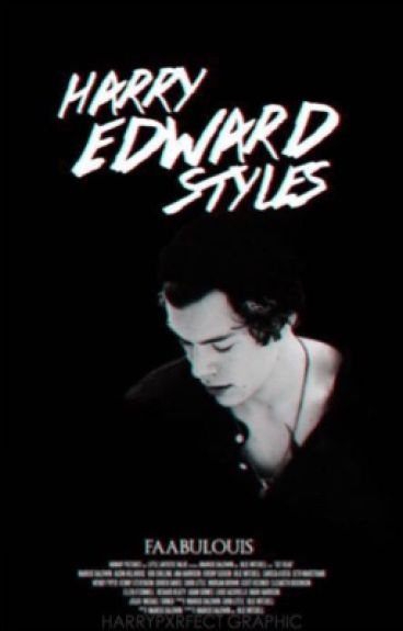 Harry Edward Styles.