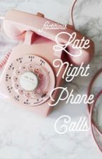 Late Night Phone Calls--One Shot by factitious