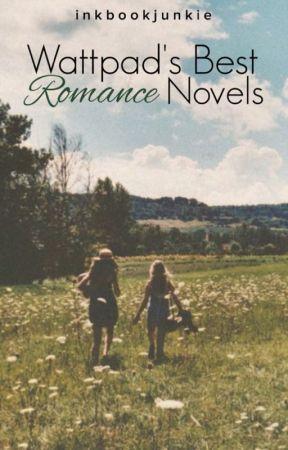 Wattpad's Best Romance Novels by InkBookJunkie