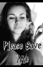Please Save Me by Lunatic_Princess_66