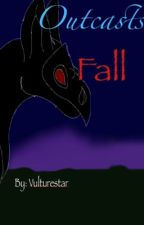 Outcasts Fall by Vulturestar