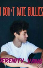 I Don't Date Bullies (Cameron Dallas) by swervingserenity