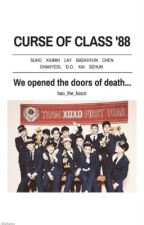 Curse of Class '88 by -infired_trash-
