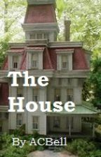 The House by ACBell