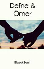 Defne & Ömer by BlaackSoull