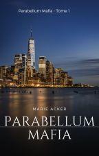 Parabellum Mafia by Mciron