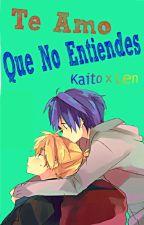 TE AMO! que no entiendes? ~len x kaito~ by La_Minis