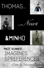 TMR- Imagines and Preferences by sshuckingsshank