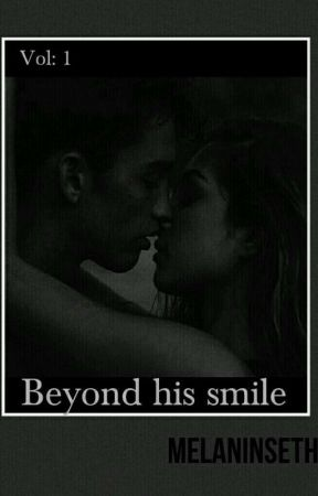 Beyond His Smile by MelaninSeth