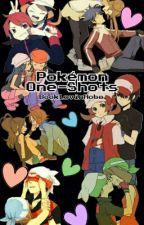 Pokémon One-Shots (Under Editing) by BookLovinHobo