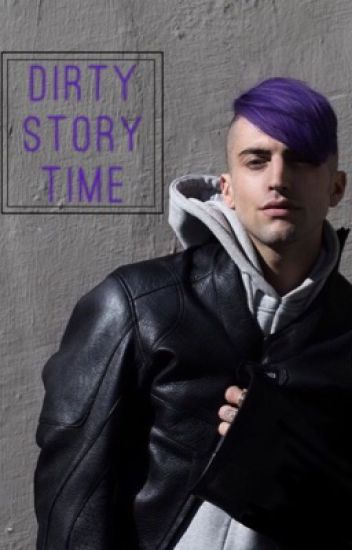 Dirty Story Time