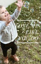 Love Me Like You Do [ Liam Payne ] by mysecretbigworld