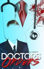 Doctor's Orders by roxannaking