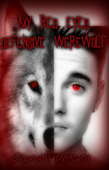 My Red Eyed Defensive Werewolf {BxB}