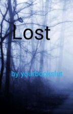 Lost by yourbookslut