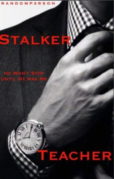 Stalker Teacher
