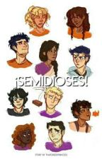 ¡Semidioses! by ThatGreekPrincess
