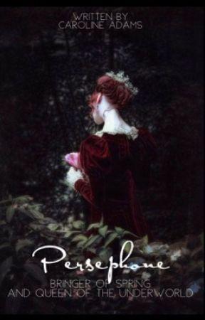 Persephone by CarolineAdams