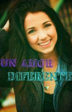 Un Amor Diferente by Lord1love