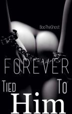 Forever Tied To Him (ManxBoy) by BooTheGhost