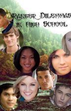 Ranger Dilemma's in High School (REWRITE) by x_BethAnne_x