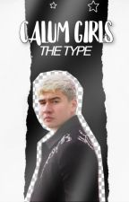 calum girl's the type by spideytae