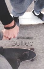 Bullied | irwin by heytherehemmings