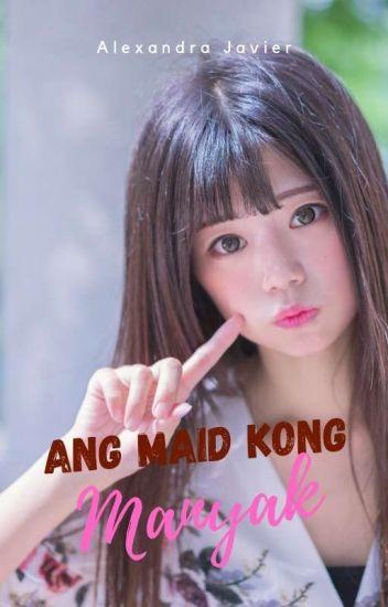 Ang Maid Kong Manyak