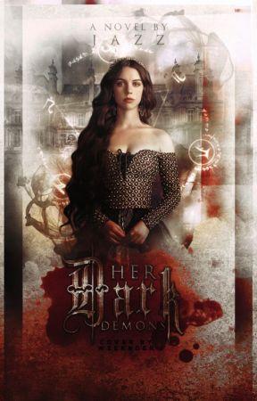 Her Dark Demons by WrittenInMyHeart