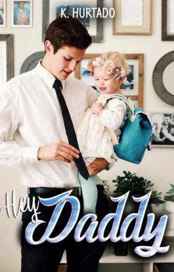 ¡Hey Daddy! [REESCRIBIENDO]